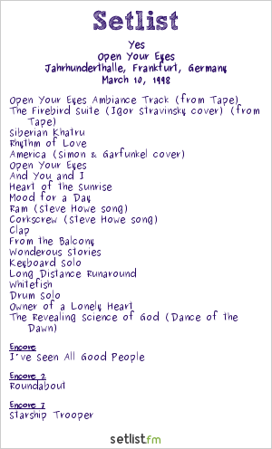 Yes Setlist Jahrhunderthalle, Frankfurt, Germany 1998, Open Your Eyes