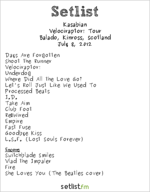 Kasabian Setlist T In The Park 2012 2012