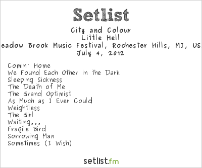 City and Colour Setlist Meadowbrook Music Festival, Rochester Hills, MI, USA 2012