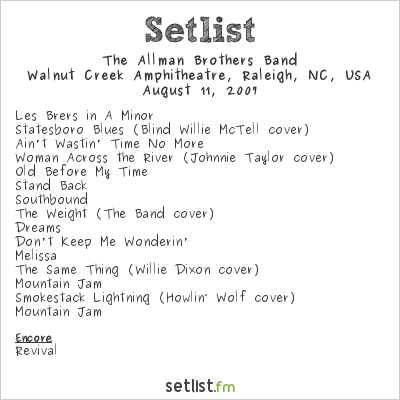 The Allman Brothers Band Setlist Walnut Creek Amphitheatre, Raleigh, NC, USA 2007