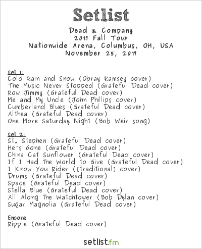 Dead & Company Setlist Nationwide Arena, Columbus, OH, USA 2017, 2017 Fall Tour