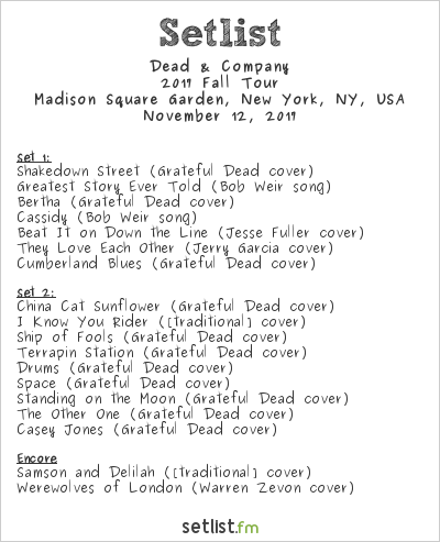 Dead & Company Setlist Madison Square Garden, New York, NY, USA 2017, 2017 Fall Tour