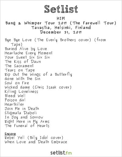 HIM Setlist Tavastia, Helsinki, Finland 2017, Bang & Whimper Tour 2017 (The Farewell Tour)
