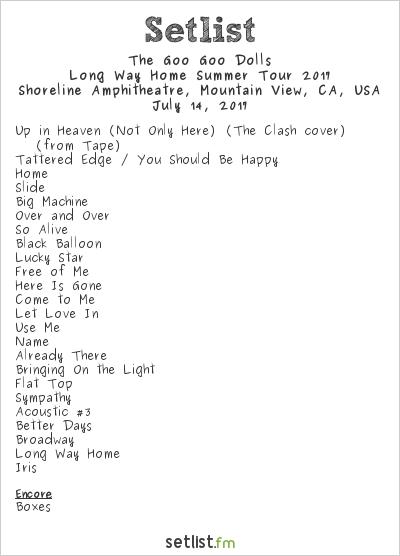 Goo Goo Dolls Setlist Shoreline Amphitheatre, Mountain View, CA, USA, Long Way Home Summer Tour 2017