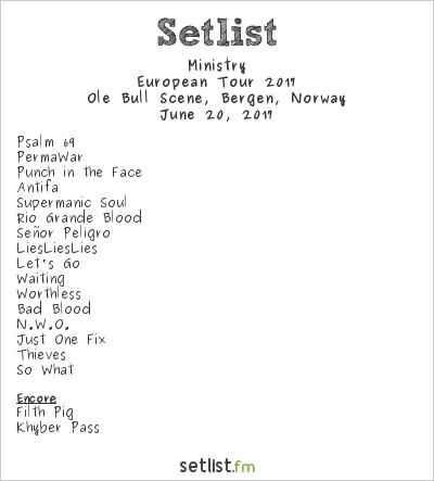 Ministry Setlist Ole Bull Scene, Bergen, Norway, European Tour 2017
