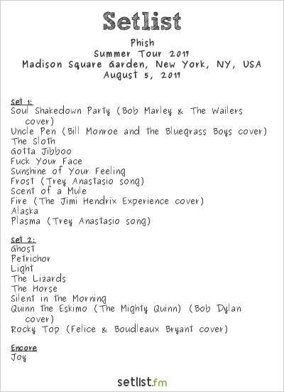 Phish Setlist Madison Square Garden, New York, NY, USA, Summer Tour 2017