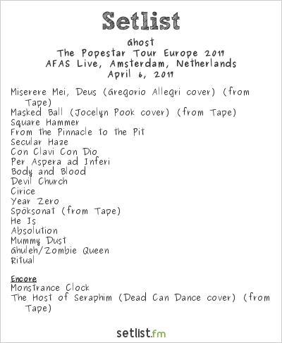 Ghost Setlist AFAS Live, Amsterdam, Netherlands 2017, Popestar