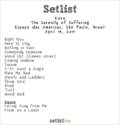 Korn Setlist Espaço das Américas, São Paulo, Brazil 2017, The Serenity of Suffering