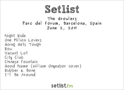 The Growlers Setlist Primavera Sound 2017 2017