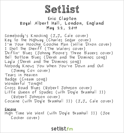 Eric Clapton Setlist Royal Albert Hall, London, England 2017