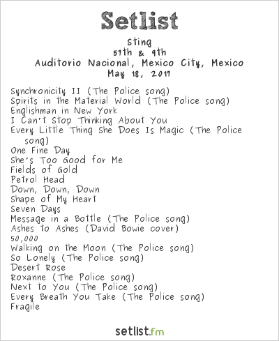 Sting Setlist Auditorio Nacional, Mexico City, Mexico 2017, 57th & 9th