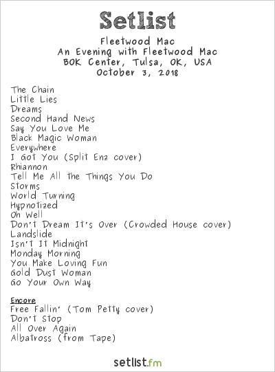 Fleetwood Mac Setlist BOK Center, Tulsa, OK, USA 2018, An Evening with Fleetwood Mac