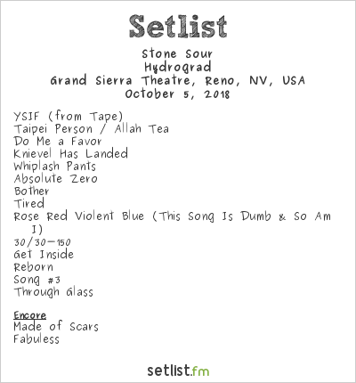 Stone Sour Setlist Grand Sierra Resort, Reno, NV, USA 2018, Hydrograd