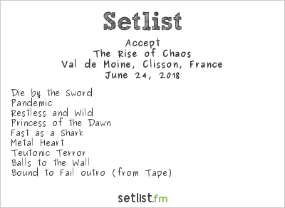 Accept Setlist Hellfest 2018 2018, The Rise of Chaos