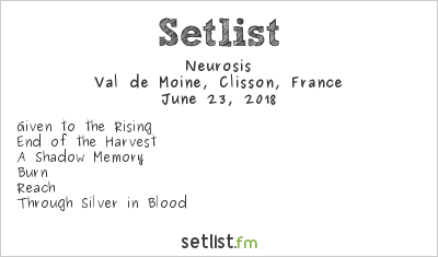 Neurosis Setlist Hellfest 2018 2018