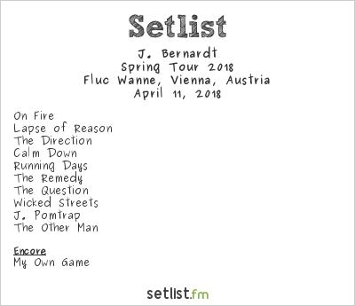 J. Bernardt Setlist Fluc Wanne, Vienna, Austria, Spring Tour 2018