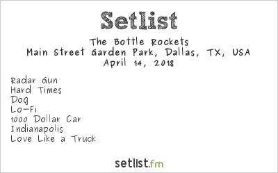 The Bottle Rockets Setlist Old 97's County Fair 2018 2018