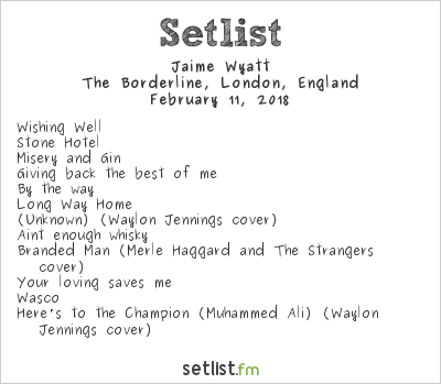 Jaime Wyatt Setlist The Borderline, London, England 2018
