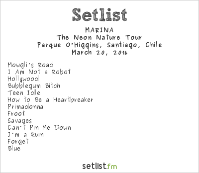 MARINA Setlist Lollapalooza Chile 2016 2016, The Neon Nature Tour