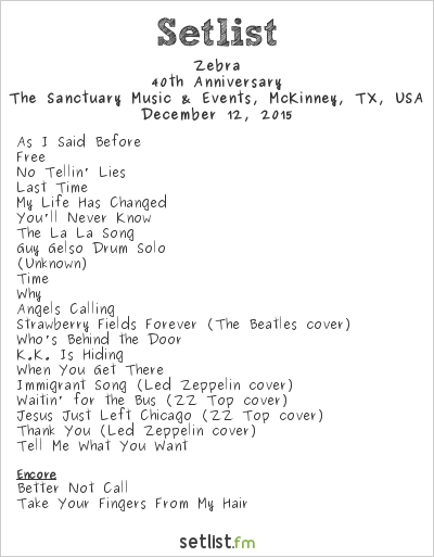 Zebra Setlist The Sanctuary, McKinney, TX, USA 2015, 40th Anniversary
