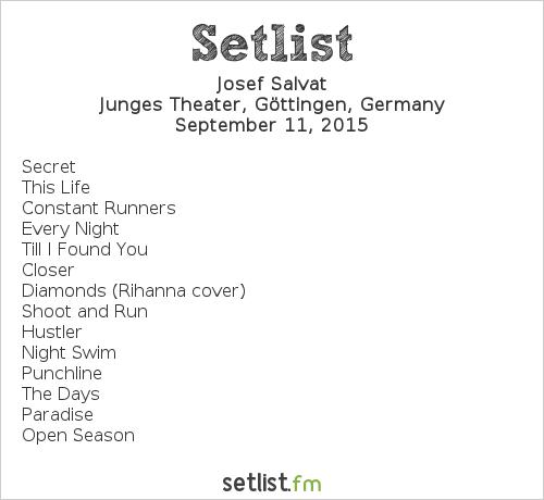 Josef Salvat Setlist Soundcheck Neue Musik 2015 2015