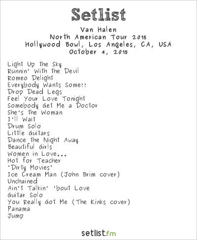 Van Halen Setlist Hollywood Bowl, Hollywood, CA, USA, North America Summer/Fall 2015