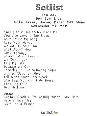 Bon Jovi Setlist Cotai Arena, Macao, China 2015, Bon Jovi Live!