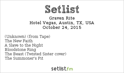 Graven Rite Setlist Hotel Vegas, Austin, TX, USA 2015