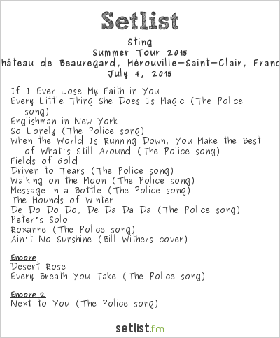 Sting Setlist Concert at Festival Beauregard, Hérouville-Saint-Clair, France, Sting Summer 2015