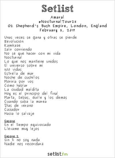 Amaral Setlist O2 Shepherd's Bush Empire, London, England 2017, #NocturnalTour25