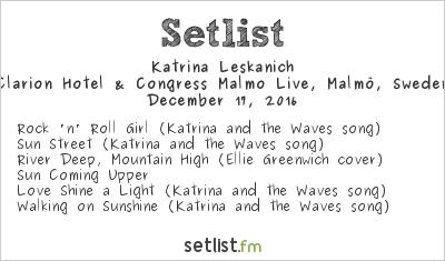 Katrina Leskanich Setlist Clarion Hotel & Congress Malmo Live, Malmö, Sweden 2016