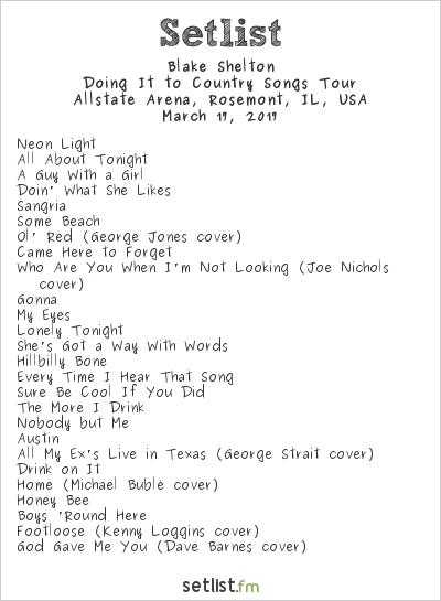 Blake Shelton Doing It To Country Tour Setlist