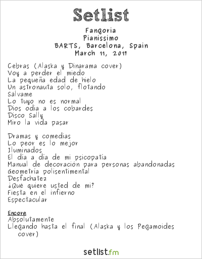 Fangoria Setlist Sala Barts, Barcelona, Spain 2017, Pianissimo