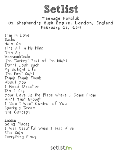 Teenage Fanclub Setlist O2 Shepherd's Bush Empire, London, England 2017
