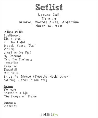 Lacuna Coil Setlist Groove, Buenos Aires, Argentina 2017, Delirium