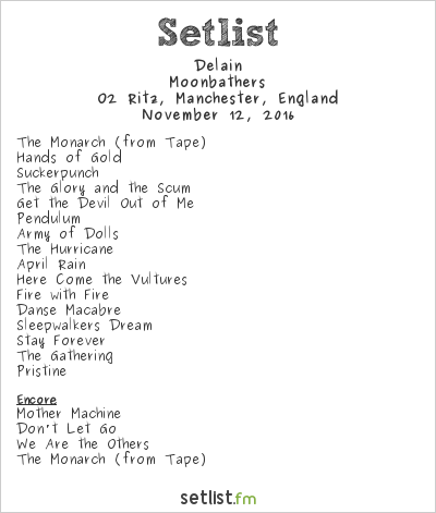 Delain Setlist O2 Ritz, Manchester, England 2016, Moonbathers
