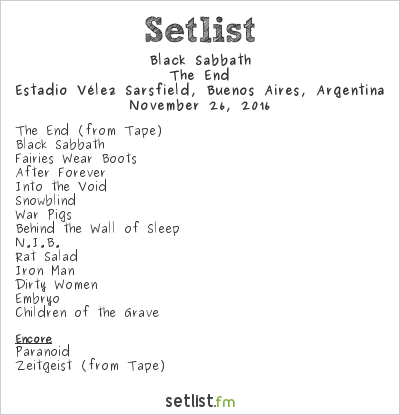 Black Sabbath Setlist Estadio Vélez Sarsfield, Buenos Aires, Argentina 2016, The End