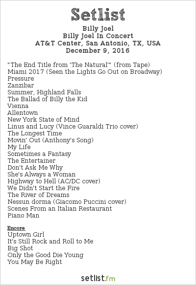 Billy Joel Setlist AT&T Center, San Antonio, TX, USA 2016, Billy Joel in Concert