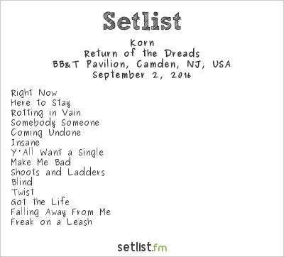 Korn Setlist BB&T Pavilion, Camden, NJ, USA 2016, Return of the Dreads
