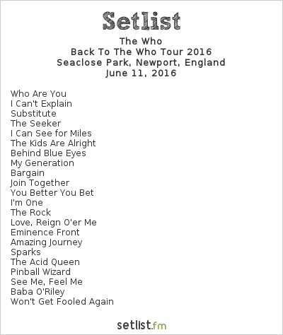 The Who Setlist Isle of Wight 2016, Back To The Who Tour 2016