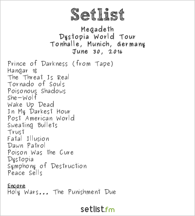 Megadeth Setlist Tonhalle, Munich, Germany 2016, Dystopia World Tour