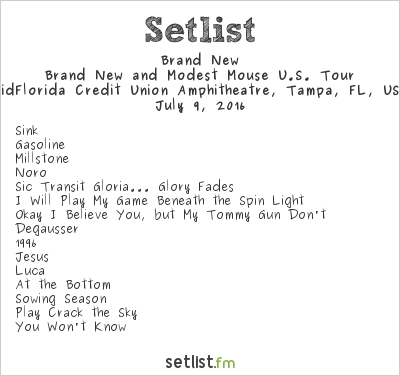 Brand New Setlist MidFlorida Credit Union Amphitheatre, Tampa, FL, USA 2016, Brand New and Modest Mouse U.S. Tour