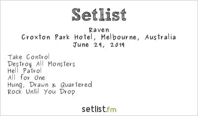 Raven at Croxton Park Hotel, Melbourne, Australia Setlist