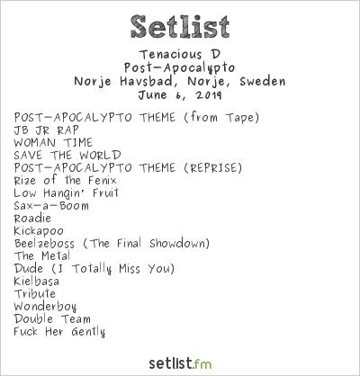 Tenacious D Setlist Sweden Rock Festival 2019 2019, Post-Apocalypto