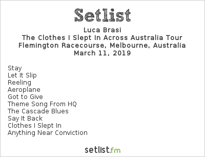 Luca Brasi Setlist Download Melbourne 2019 2019