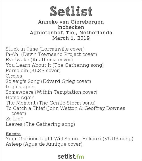 Anneke van Giersbergen Setlist Agnietenhof, Tiel, Netherlands 2019, Theatertour 'Inchecken'