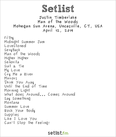 Justin Timberlake Setlist Mohegan Sun Arena, Uncasville, CT, USA 2019, Man of the Woods