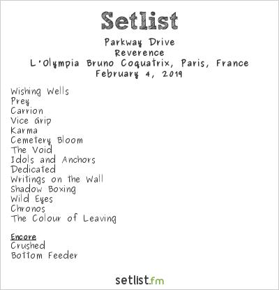 Parkway Drive Setlist L'Olympia Bruno Coquatrix, Paris, France 2019, Reverence