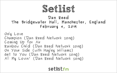 Dan Reed Setlist The Bridgewater Hall, Manchester, England 2019