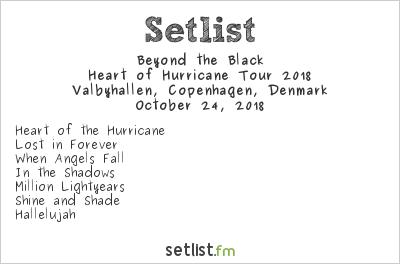 Beyond the Black Setlist Valbyhallen, Copenhagen, Denmark, Heart of Hurricane Tour 2018